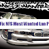 How to Fix NFS Most Wanted Lan Problem Online and Offline?