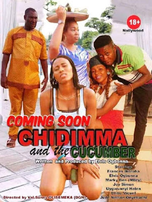 "Nollywood Releases ""Chidimma And The Cucumber"" Movie (Photo)"