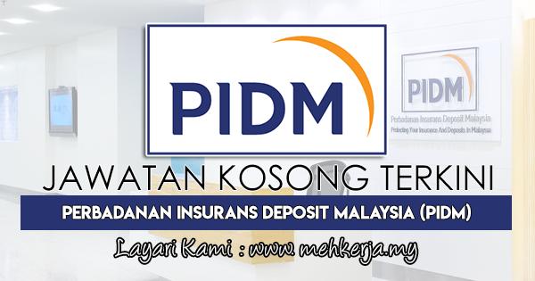 Jawatan Kosong Terkini 2018 di Perbadanan Insurans Deposit Malaysia (PIDM)