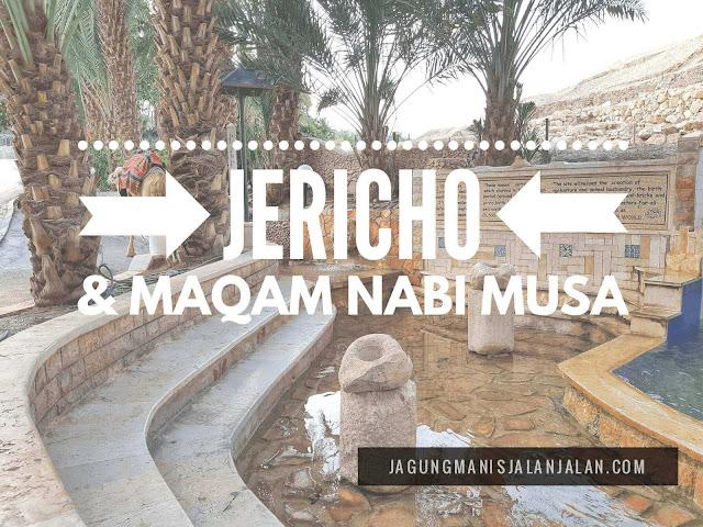 berkunjung ke maqam nabi musa di kota jericho palestina