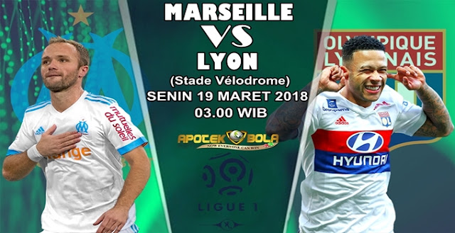 Prediksi Marseille vs Lyon 19 Maret 2018
