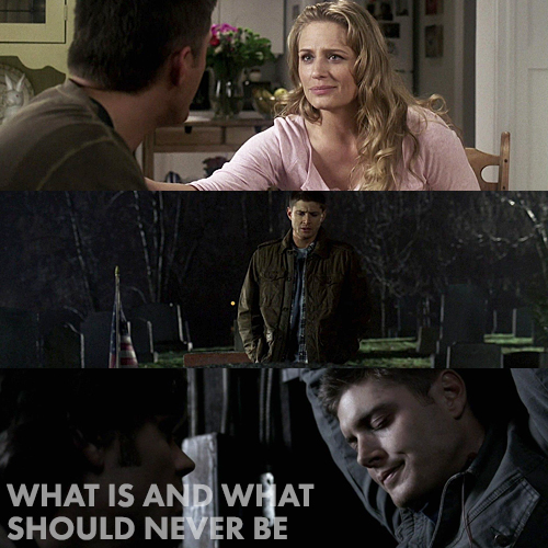 Supernatural 2x20 - What is and What Should Never Be
