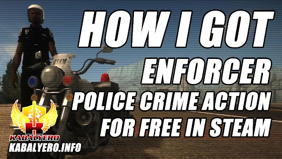 Paid STEAM Games Free ★ How I Got Enforcer: Police Crime Action For FREE