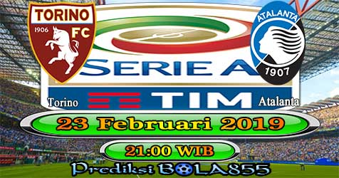 Prediksi Bola855 Torino vs Atalanta 23 Februari 2019