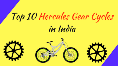 Top 10 Hercules Gear Cycles in India - Cover Image