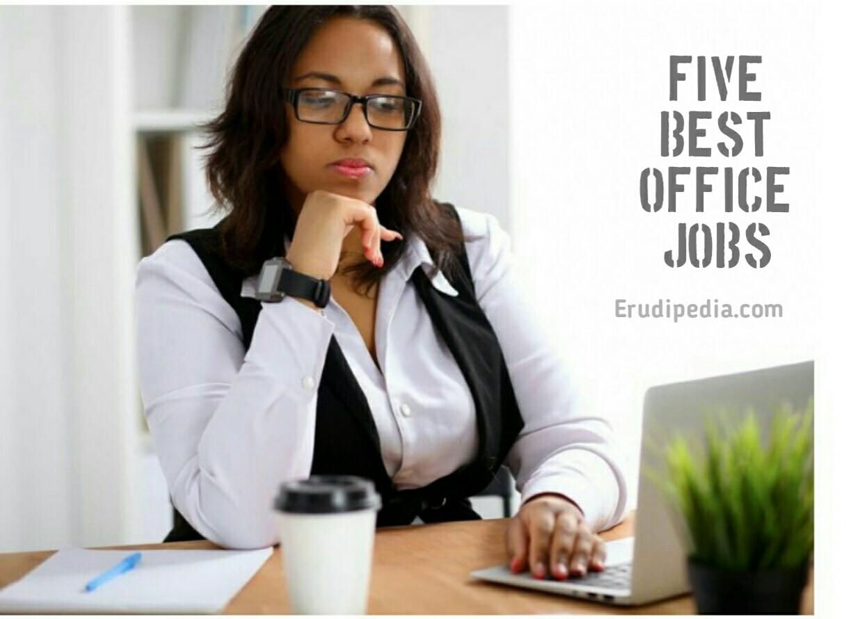 Five Best Office Jobs