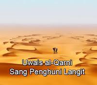 Kisah-Teladan-Uwais-al-Qarni-Sang-Penghuni-Langit-Pemuda-yang-Berbakti-Kepada-Orang-Tuanya