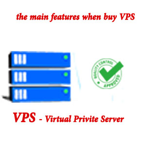 the main features you must focus when buy VPS