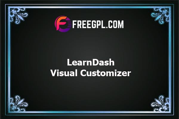 LearnDash Visual Customizer Nulled Download Free