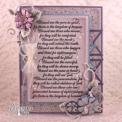 Our Daily Bread Designs Stamp: The Beatitudes, Our Daily Bread Designs Custom Dies:  Pierced Rectangles, Pennant Flags, Double Stitched Pennant Flags, Pretty Posies, Fancy Foliage, Our Daily Bread Designs Paper Collections:Easter Card  2016, Pastel