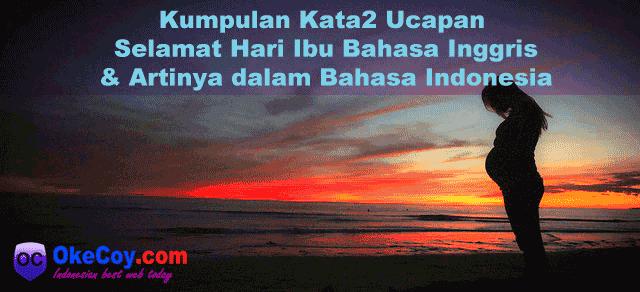 Kumpulan Kata Kata Ucapan Selamat Hari Ibu Bahasa Indonesia