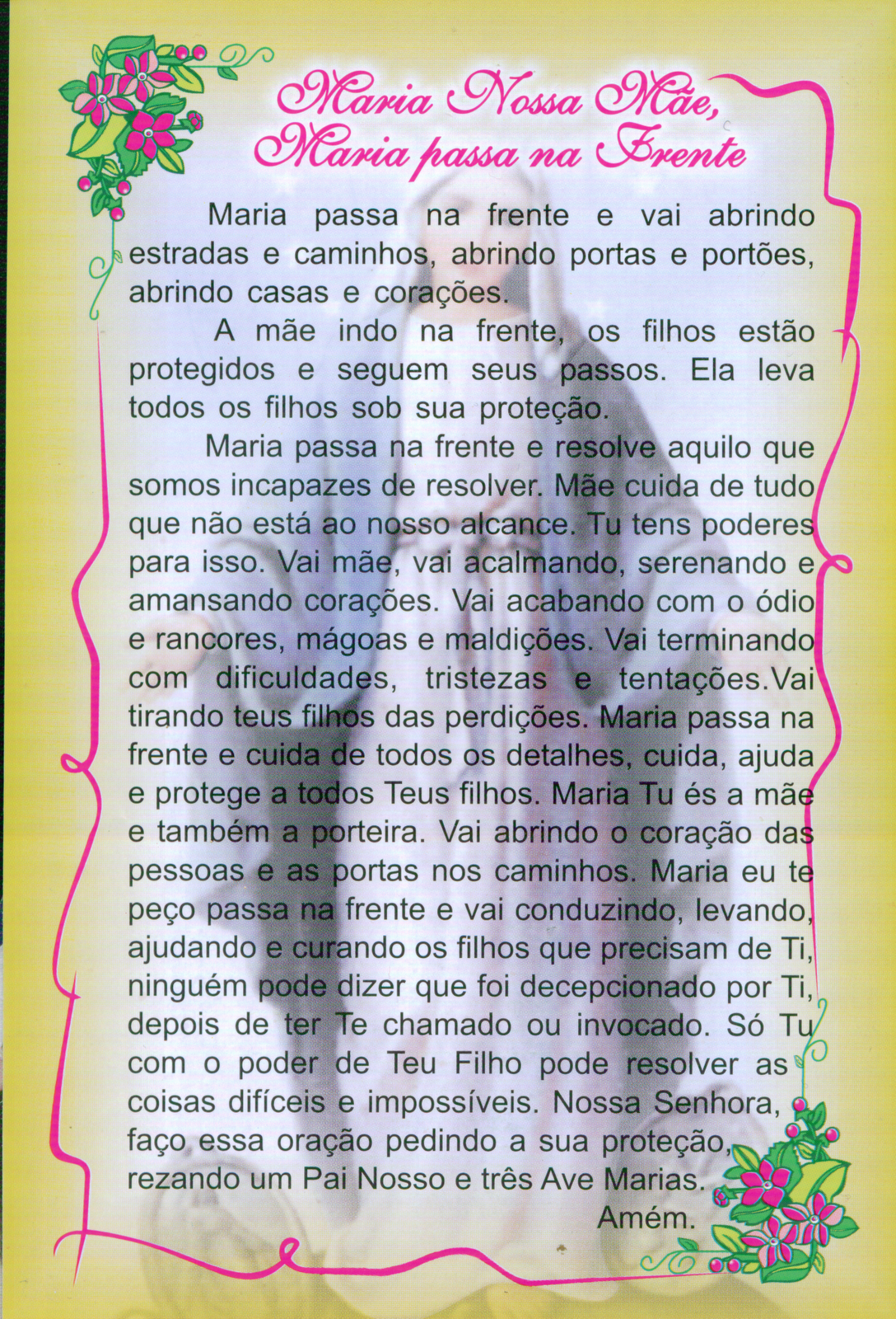 Grupo de Oração Luz das Nações: MARIA PASSA NA FRENTE...