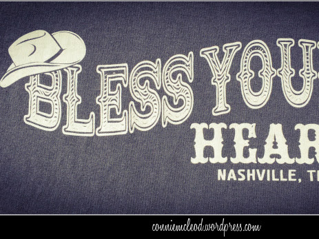Bless Your Heart...