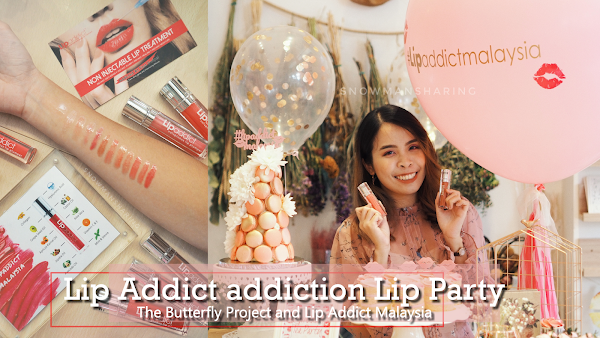 Anti Aging Lip Treatment with SoAddicted Malaysia | Lip Party with The Butterfly Project