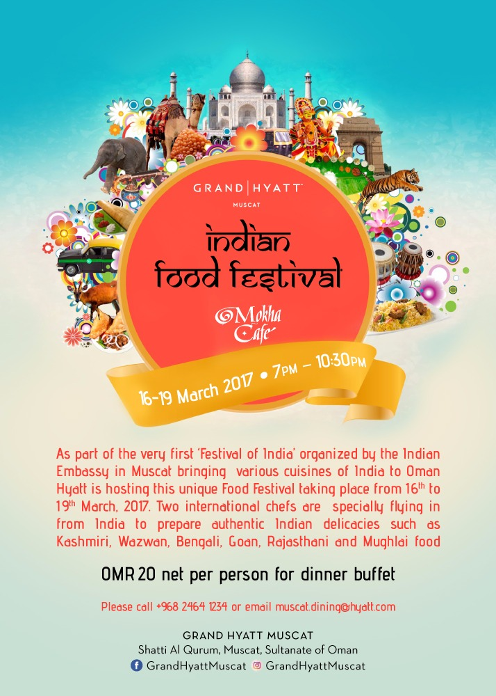 Starting Tonight And Lasting Until Sunday 19th At The Mokha Cafe In Grand Hyatt Is Indian Food Festival Which Being Held Partnership With