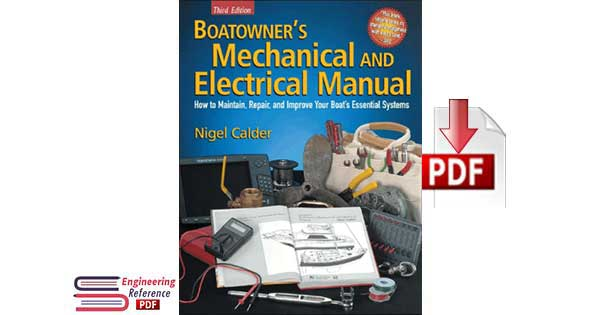 Boatowner's Mechanical and Electrical Manual Third Edition by Nigel Calder