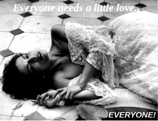 Everyone needs a little love.