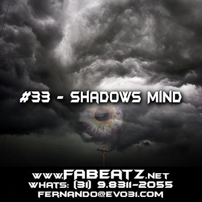 #33 - Shadows Mind [Trap 128BPM] DISPONÍVEL | $80 | (31) 98311-2055 | fernando@evo31.com