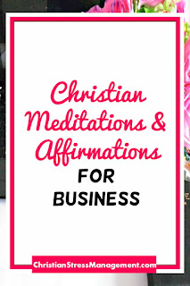 Christian Meditations and Affirmations for Business