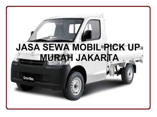 JASA SEWA MOBIL PICK UP MURAH JAKARTA