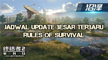 Tanggal Update Besar Rules Of Survival