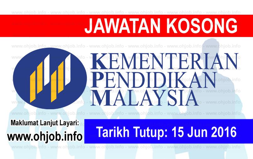 Jawatan Kerja Kosong Kementerian Pendidikan Malaysia (MOE) logo www.ohjob.info jun 2016