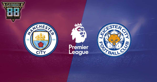 Prediksi Bola Manchester City Vs Leicester City 11 Februari 2018