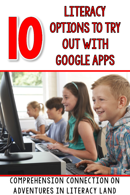 If you're looking for ways to use Google Apps for literacy, check out this post for suggestions using 8 different apps.