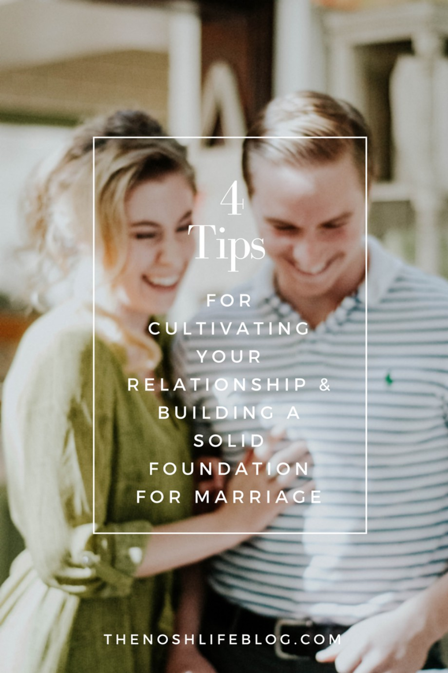 building-a-solid-foundation-for-marriage-the-nosh-life