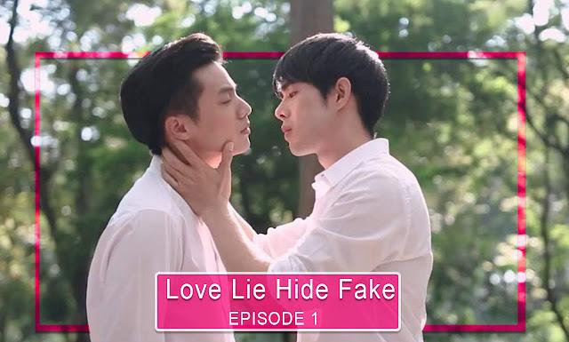 Love Lie Hide Fake / แกล้งแอ๊บแอบรัก | Episode 01
