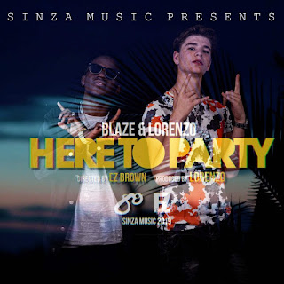 Audio Blaze ft Lorenzo - Here To Party Mp3 Download