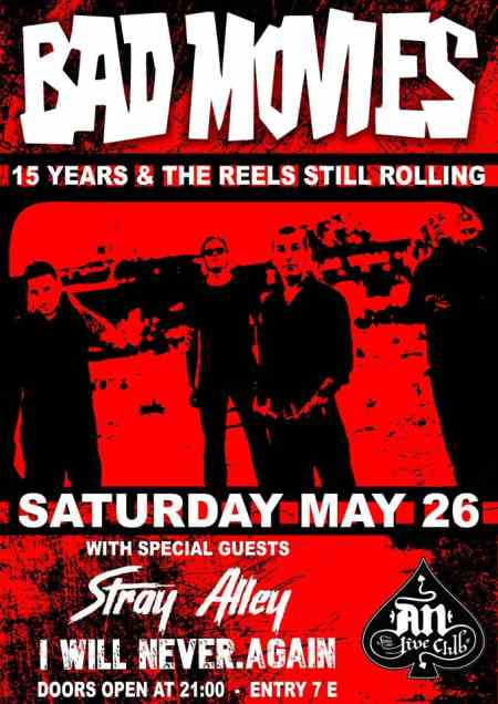 BAD MOVIES: Σάββατο 26 Μαΐου @ An Club w/ STRAY ALLEY & I Will NEVER. AGAIN