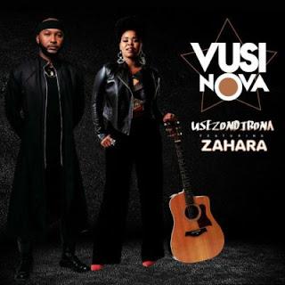 Vusi Nova Feat. Zahara – Usezondibona