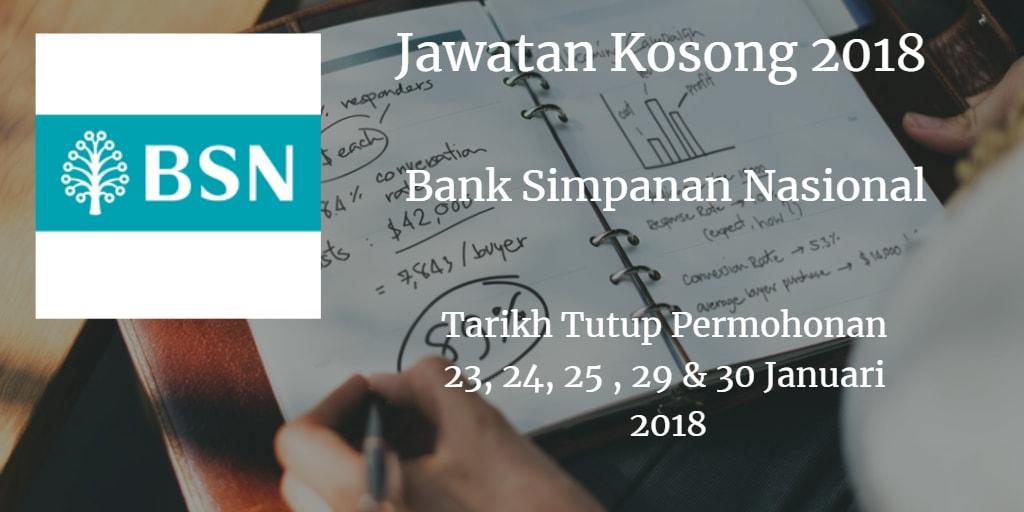 Jawatan Kosong BSN 23, 24, 25, 29 & 30 Januari 2018