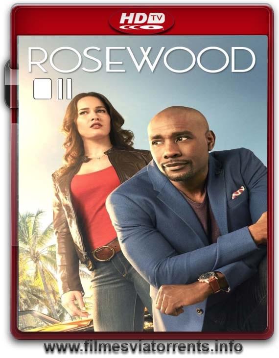 Rosewood 1° Temporada