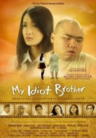 Film Indonesia My Idiot Brother Full Movie