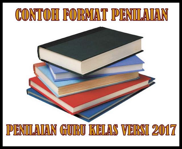 Contoh Format Administrasi Penilaian Guru Kelas Versi 2017