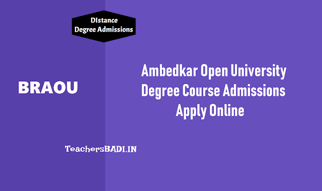 braou degree ug admissions 2019,3 year ug programme,braou ba/bcom/bsc courses admissions 2019,braou online admissions 2019, braouonline.in, ambedkar university admissions 2019