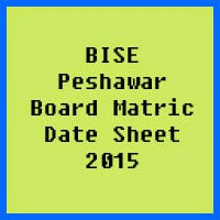 Matric Date Sheet 2017 BISE Peshawar Board
