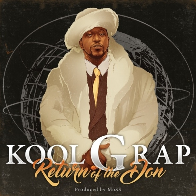 Kool G Rap 'Return of the Don' (Prod. by MoSS)