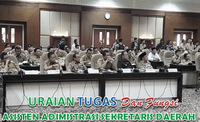 Tugas Asisten Administrasi Sekretaris Daerah