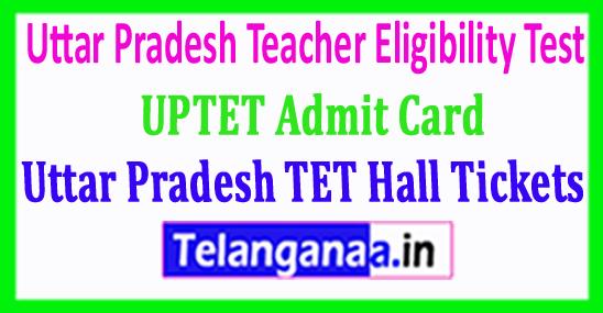 UPTET Admit Card Uttar Pradesh TET Hall Tickets Download 2018