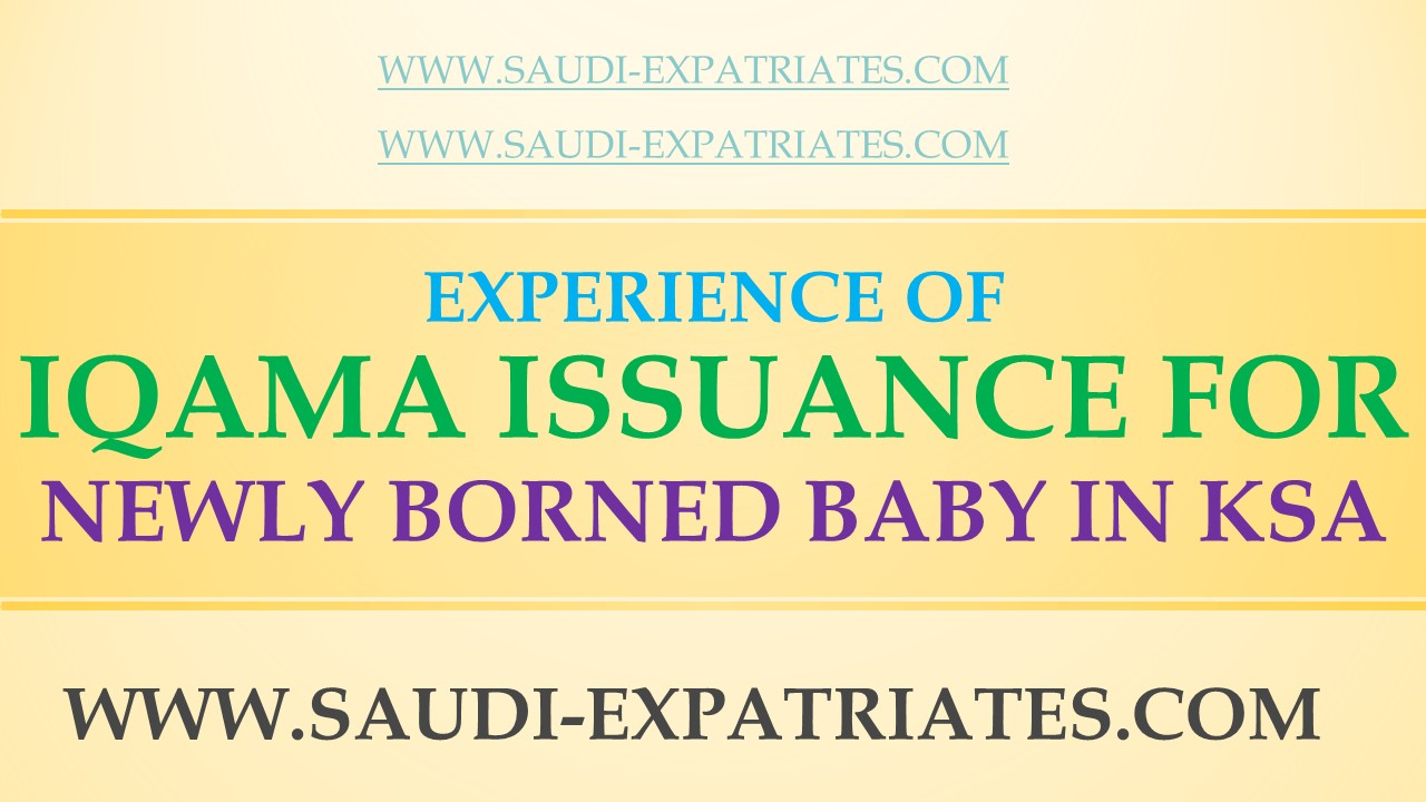 Iqama for newborn baby in saudi arabia