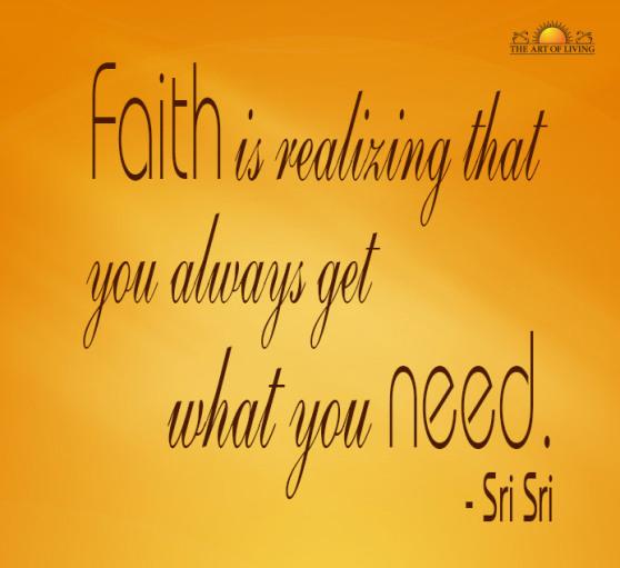 Quotes By Sri Sri Ravi Shankar: Quotes On Faith By Sri Sri