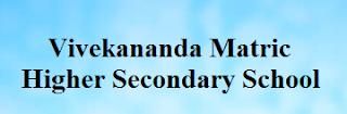 Vivekananda Matric Higher Secondary School Wanted Teachers