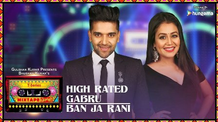 High Rated Gabru / Ban Ja Rani Lyrics - Guru Randhawa, Neha Kakar | Mixtape Punjabi