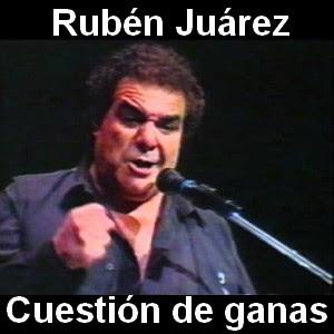 Ruben Juarez - Cuestion de ganas