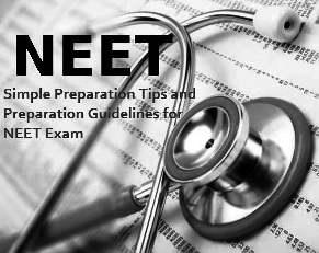 Preparation Tips for NEET Exam