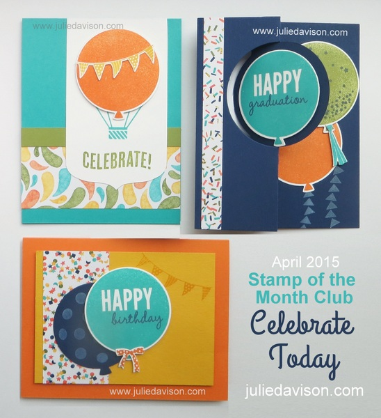 Stampin' Up! Celebrate Today Card Kit -- 2015 Occasions Catalog  www.juliedavison.com #stampinup