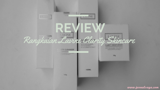 review lavine clarity skincare